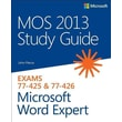 MOS 2013 Study Guide for Microsoft Word Expert John Pierce Paperback