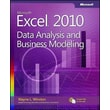 Microsoft® Excel® 2010: Data Analysis and Business Modeling Wayne L. Winston Paperback