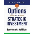 Study Guide for Options as a Strategic Investment 5th Edition Lawrence G. McMillan Paperback