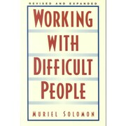 Working With Difficult People Muriel Solomon Paperback