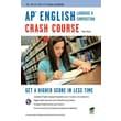 AP English Language & Composition Crash Course Book + Online Dawn Hogue Paperback