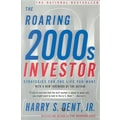 The Roaring 2000s Investor: Strategies for the Life You Want Harry S. Dent Paperback