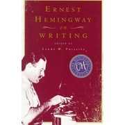 Ernest Hemingway on Writing Larry W. Phillips Paperback