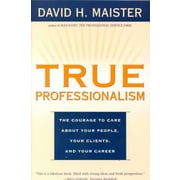 TRUE PROFESSIONALISM David H. Maister Paperback