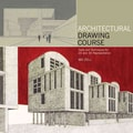 Architectural Drawing Course: Tools and Techniques for 2D and 3D Representation Mo Zell Paperback