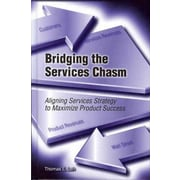 Bridging the Services Chasm Thomas E. Lah Hardcover