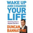 Wake Up and Change Your Life Duncan Bannatyne Paperback