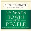 25 Ways to Win with People John C. Maxwell  Audiobook CD