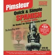 Pimsleur Quick & Simple Latin American Spanish [Abridged, Audiobook, Unabridged] Audio CD