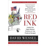 Red Ink: Inside the High-Stakes Politics of the Federal Budget David Wessel Paperback