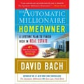 The Automatic Millionaire Homeowner: A Lifetime Plan to Finish Rich in Real Estate Paperback