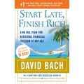Start Late, Finish Rich: A No-Fail Plan for Achieving Financial Freedom at Any Age Paperback