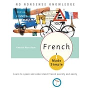 French Made Simple: Learn to speak and understand French quickly and easily Paperback