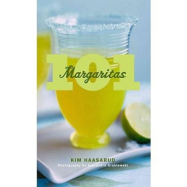 101 Margaritas Kim Haasarud, Alexandra Grablewski Hardcover