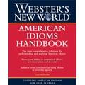 Webster's New World American Idioms Handbook Gail Brenner Paperback
