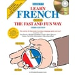 Learn French the Fast and Fun Way with Audio CDs E. Leete Paperback