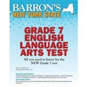 Barron's New York State Grade 7 English Language Arts Test Paperback