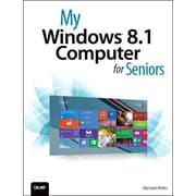 My Windows 8.1 Computer for Seniors (2nd Edition) Michael Miller Paperback