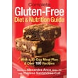 Complete Gluten-Free Diet and Nutrition Guide Alexandra Anca,Theresa Santandrea-Cull Paperback