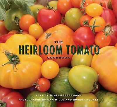 The Heirloom Tomato Cookbook 655205