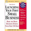 Launching Your First Small Business