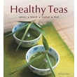 Healthy Teas: Green-Black-Herbal-Fruit Tammy Safi Hardcover