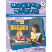 Making Words, Grades 1 - 3: Multilevel, Hands-On Phonics and Spelling Activities
