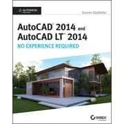 AutoCAD 2014 and AutoCAD LT 2014: No Experience Required: Autodesk Official Press