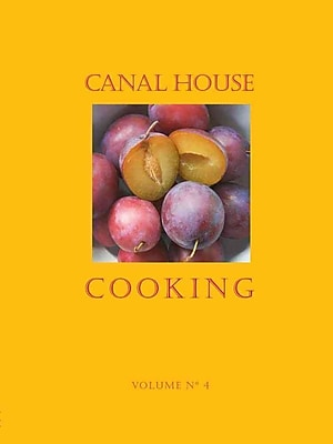 Canal House Cooking Volume No. 4: Farm Markets & Gardens 714554