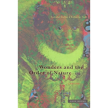 Wonders and the Order of Nature, 1150-1750, Used Book, (0942299915)