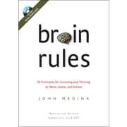 Brain Rules: 12 Principles for Surviving and Thriving at Work, Home, and School Audiobook CD