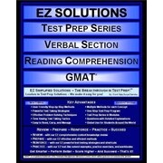 EZ Solutions - Test Prep Series - Verbal Section - Reading Comprehension