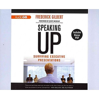 Speaking Up : Surviving Executive Presentations