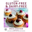 Simply Gluten-Free & Dairy-Free: Breakfasts*Lunches*Treats*Dinners*Desserts