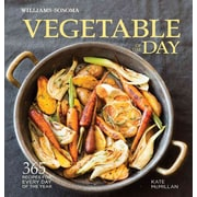 Vegetable of the Day (Williams-Sonoma): 365 Recipes for Every Day of the Year