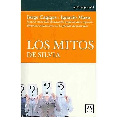 Los mitos de Silvia (Accion Empresarial) (Spanish Edition)