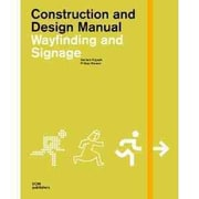 WAYFINDING AND SIGNAGE (Construction and Design Manual)