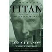 Titan: The Life of John D.Rockefeller, Sr.