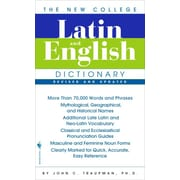 The Bantam New College Latin & English Dictionary