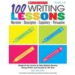 100 Writing Lessons Narrative Descriptive Expository Persuasive