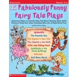 12 Fabulously Funny Fairy Tale Plays Justin Mccory Martin Paperback