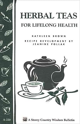 Herbal Teas for Lifelong Health Kathleen Brown Jeanine Pollak Paperback