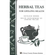 Herbal Teas for Lifelong Health Kathleen Brown, Jeanine Pollak Paperback