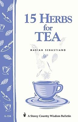 15 Herbs for Tea Marian Sebastiano Paperback