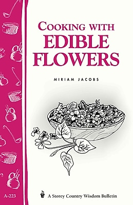 Cooking With Edible Flowers Miriam Jacobs Paperback