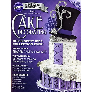 Wilton® 2014 Wilton Yearbook For Cake Decorating By Wilton