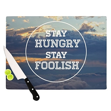 KESS InHouse Stay Hungry Cutting Board; 11.5'' H x 15.75'' W