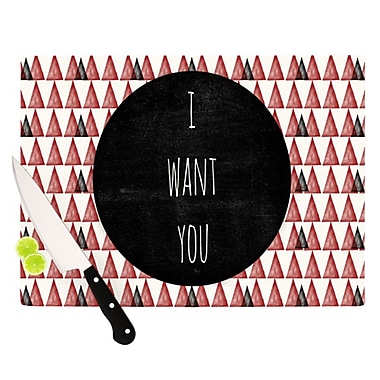 KESS InHouse I Want You Cutting Board; 11.5'' H x 8.25'' W