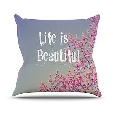 KESS InHouse Life Is Beautiful Throw Pillow; 18'' H x 18'' W