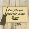 Thirstystone Better With a Little Butter Occasions Trivet